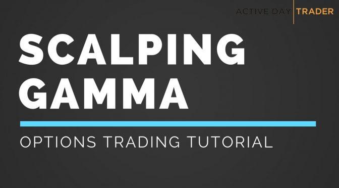 SCALPING GAMMA - Options Trading Tutorial   Thinkorswim